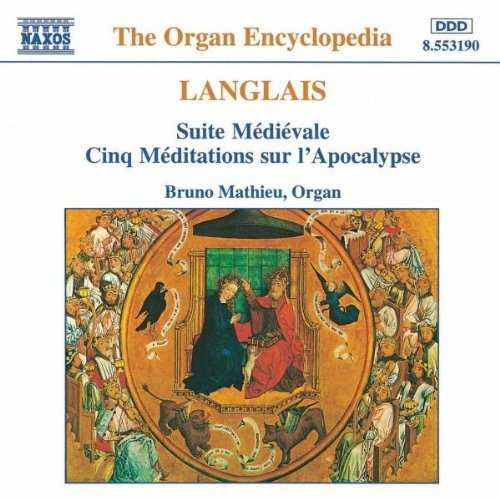 Mathieu: Langlais - Suite Médiévale; Cinq Méditations sur l'Apocalypse (FLAC)
