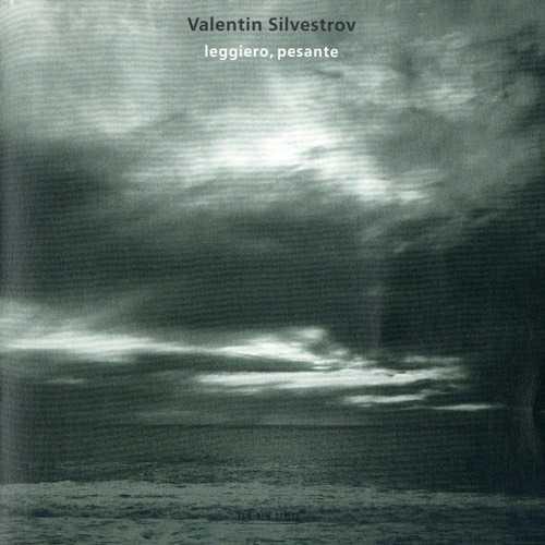 Valentin Silvestrov - Leggiero, pesante (FLAC)