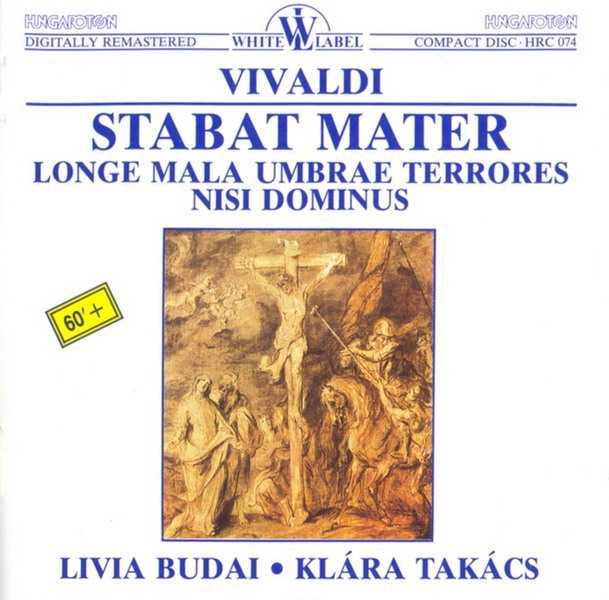 Vivaldi - Stabat Mater RV 621, Longe Mala Umbrae Terrores RV 629, Nisi Dominus (APE)