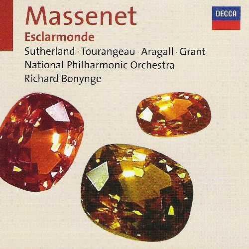 Bonynge: Massenet - Esclarmonde (3 CD, FLAC)
