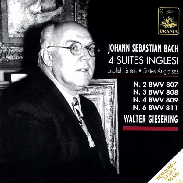 Gieseking: Bach - 4 English Suites (FLAC)