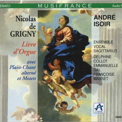 Andre Isoir: Grigny - Livre d'Orgue (2 CD, WavPack)