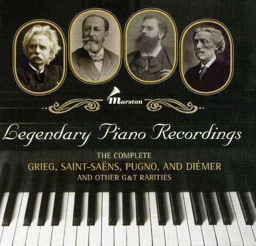 Legendary Piano Recordings: The Complete Grieg, Saint-Saens, Pugno, and Diemer and Other G&T Rarities (2 CD, FLAC)