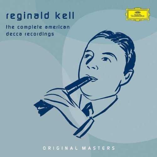 Reginald Kell - The Complete American Decca Recordings (6 CD box set, APE)