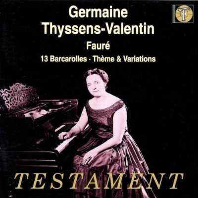 Thyssens-Valentin: Fauré - 13 Barcarolles, Thème & Variations (FLAC)