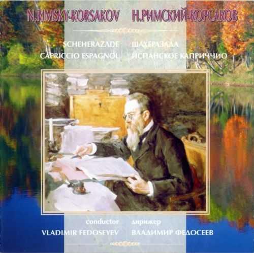 Fedoseyev: Rimsky-Korsakov - Scheherazade, Capriccio Espagnol (APE)