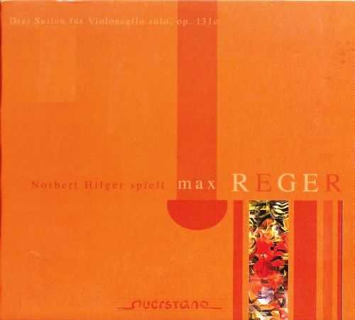 Hilger: Reger 3 Suites for Solo Cello op.131c (APE)
