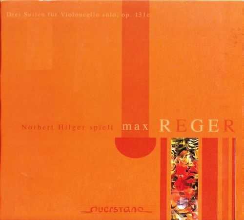 Hilger: Reger 3 Suites for Solo Cello op.131c (APE)