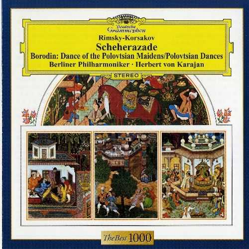Karajan: Rimsky-Korsakov - Scheherazade; Borodin - Dance of Polovtsian Maidens, Polovtsian Dances (APE)