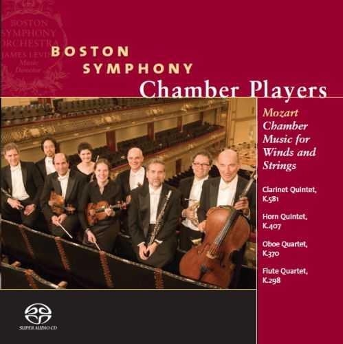 Boston Symphony Chamber Players: Mozart - Chamber Music for Winds and Strings, K.581, K.407, K.370 & K.298 (24/88 FLAC)