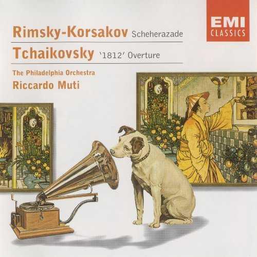Muti: Rimsky-Korsakov - Scheherazade, Tchaikovsky - 1812 Overture (FLAC)
