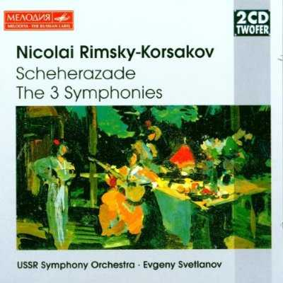 Svetlanov: Rimsky-Korsakov - Scheherazade, The 3 Symphonies (2 CD, APE)