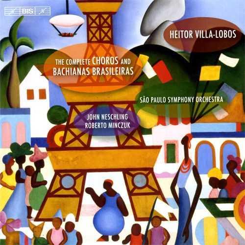 Neschling: Villa-Lobos - Complete Choros & Bachianas Brasileiras (7 CD FLAC)