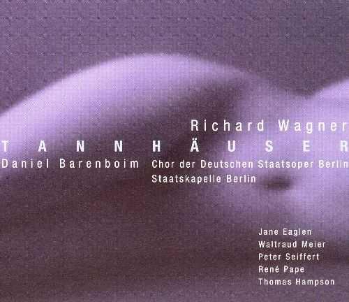Barenboim: Wagner - Tannhäuser (3 CD box set, FLAC)
