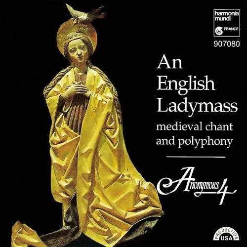 Anonymous 4: An English Ladymass - Medieval Chant and Polyphony (APE)