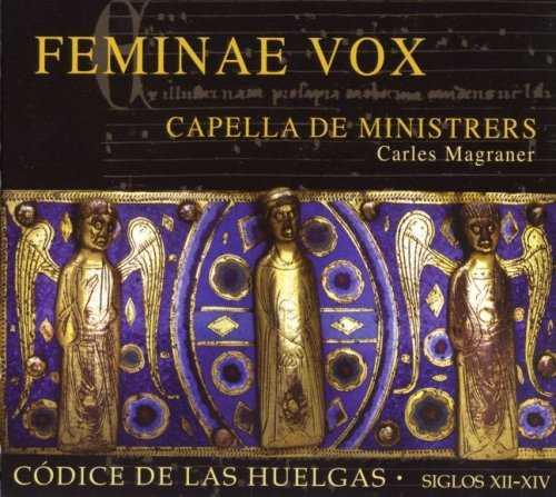 Capella de Ministrers - Feminae Vox (FLAC)