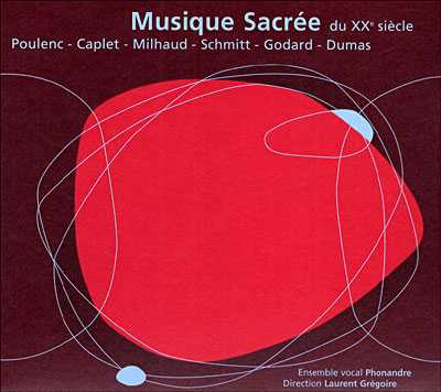 Ensemble Vocal Phonandre - Musique sacrée française du XXième siècle (APE)
