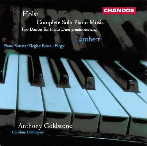 Goldstone: Holst - Complete Solo Piano Music, Two Dances for Piano Duet, Lambert - Piano Sonata, Elegiac Blues, Elegy (APE)