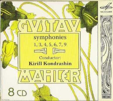 Kondrashin: Mahler - Symphonies 1, 3-7, 9 (8 CD box set, FLAC)