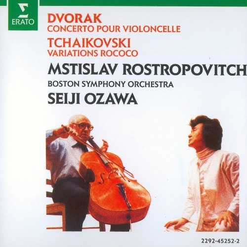 Rostropovich, Ozawa: Dvorak - Concerto pour Violoncelle, Tchaikovsky - Variations Rococo (APE)