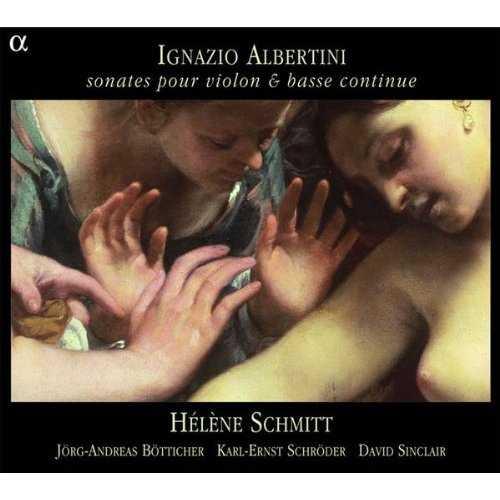 Schmitt: Albertini - Sonates pour violon & basse continue (FLAC)
