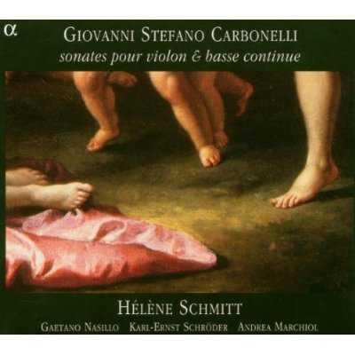 Schmitt: Carbonelli – Sonates pour violon & basse continue (APE)