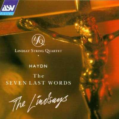 The Lindsay String Quartet: Haydn - The Seven Last Words (APE)