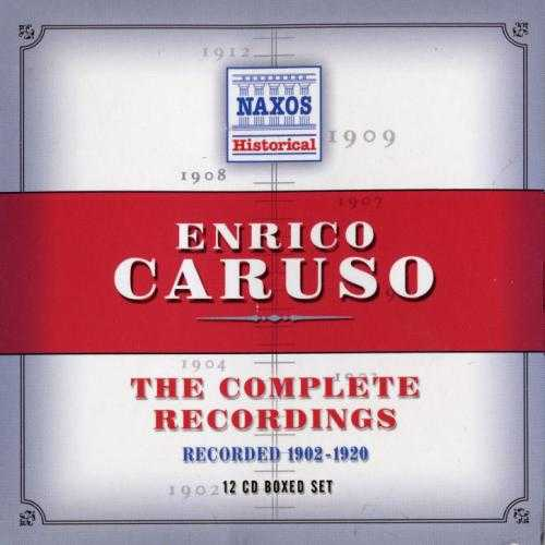 Enrico Caruso: The Complete Recordings, 1902-1920 (12 CD box set, FLAC)