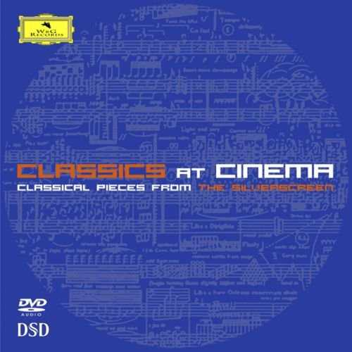 Classics at Cinema - Classical Pieces from the Silverscreen (96kHz / 24bit, DVD-A)