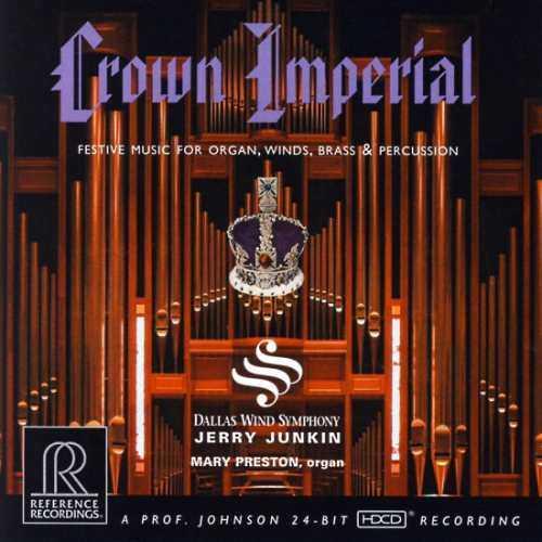 Junkin, Preston: Crown Imperial, Festive Music for Organ, Winds, Brass & Percussion (96kHz / 24bit, FLAC)