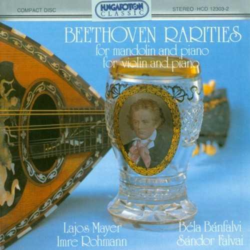 Beethoven Rarities for Mandolin and Piano, for Violin and Piano (FLAC)