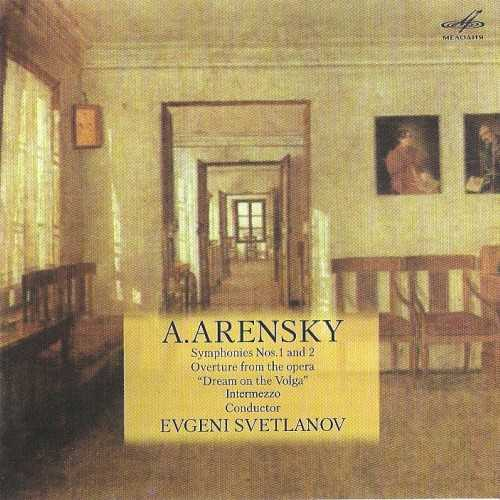 "Svetlanov: Arensky - Symphonies no.1-2, Overture from the Opera ""Dream on the Volga"", Intermezzo (FLAC)"