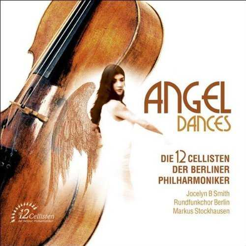 12 Cellists of the Berlin Philharmonic - Angel Dances (FLAC)