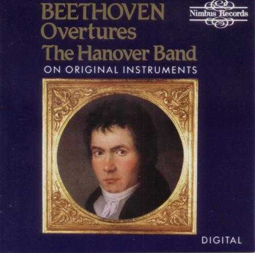 The Hanover Band: Beethoven - Overtures on Original Instruments (FLAC)