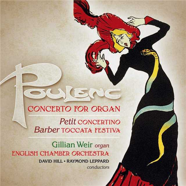 Weir: Poulenc - Concerto for Organ, Petit - Concertino, Barber - Toccata Festiva (88kHz / 24bit, FLAC)