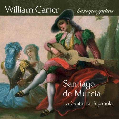 Carter: Santiago de Murcia - La Guitar Espanola (88kHz / 24bit, FLAC)