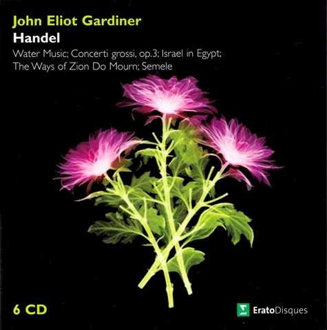 Gardiner: Handel - Water Music, Concerti grossi op.3, Israel in Egypt, The Ways of Zion Do Mourn, Semele (6 CD box set, FLAC)