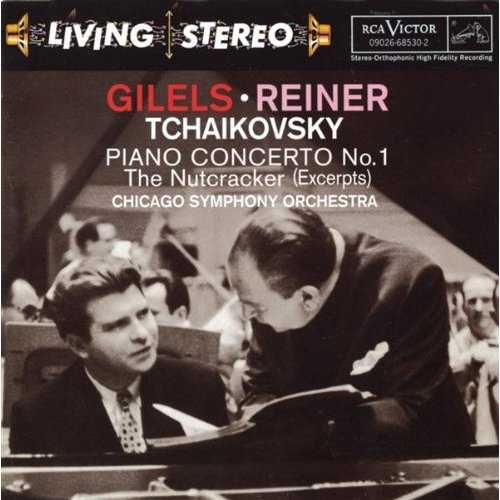 Gilels, Reiner: Tchaikovsky - Piano Concerto no.1, The Nutcracker Excerpts (APE)