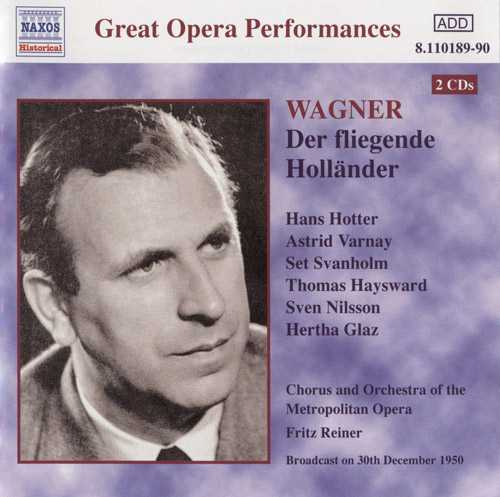 Great Opera Recordings. Reiner: Wagner - Der Fliegende Hollander (2 CD, FLAC)