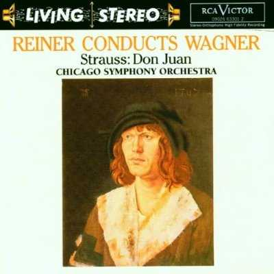 RCA Living Stereo. Reiner Conducts Wagner, Strauss - Don Juan (FLAC)