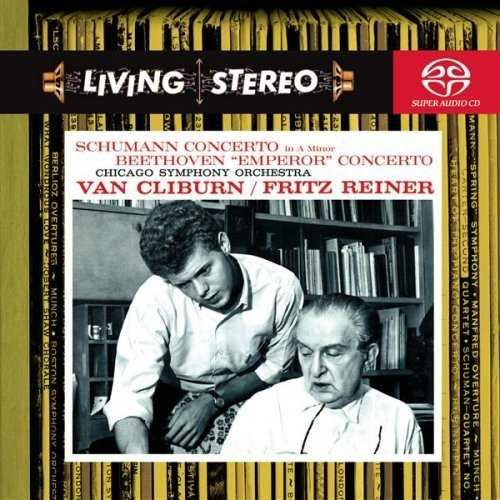 RCA Living Stereo. Reiner, Cliburn: Schumann - Piano Concerto in A Minor, Beethoven - Emperor Concerto (FLAC)