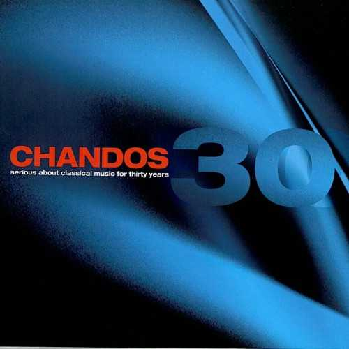 Milestones: 30 Years Of Chandos (30 CD box set, APE)