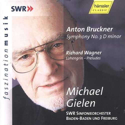 Gielen: Bruckner - Symphony no.3, Wagner - Lohengrin - Preludes (FLAC)