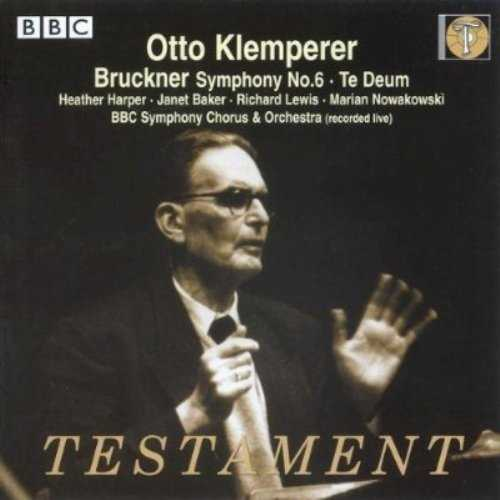 Klemperer: Bruckner - Symphony no.6, Te Deum (FLAC)