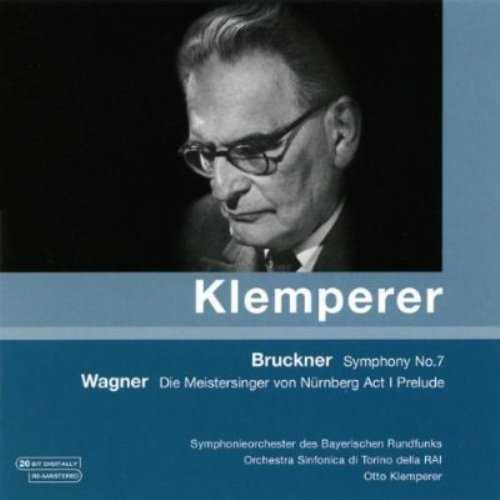 Klemperer: Bruckner - Symphony no.7, Wagner - Die Meistersinger von Nurnberg Act 1 Prelude (FLAC)