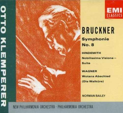 Klemperer: Bruckner - Symphony no.8, Hindemith - Nobillssima Visione, Wagner - Wotans Abschied (2 CD, FLAC)