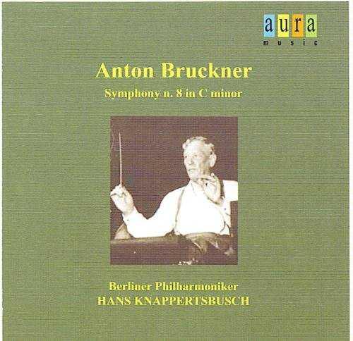 Knappertsbusch: Bruckner - Symphony no.8 (FLAC)