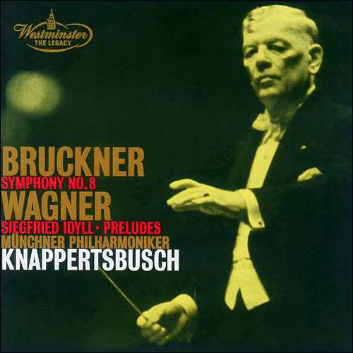 Knappertsbusch: Bruckner - Symphony no.8, Wagner - Siegfried Idyll, Lohengrin, Parsifal Preludes (2 CD, WV)
