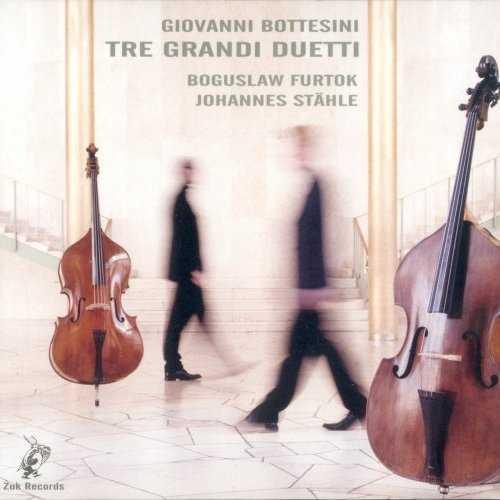 Furtok, Stahle: Bottesini - Tre Grandi Duetti (FLAC)