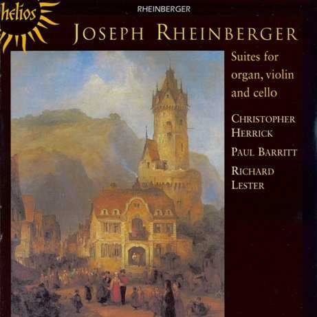 Rheinberger - Suites for Organ, Violin and Cello (FLAC)